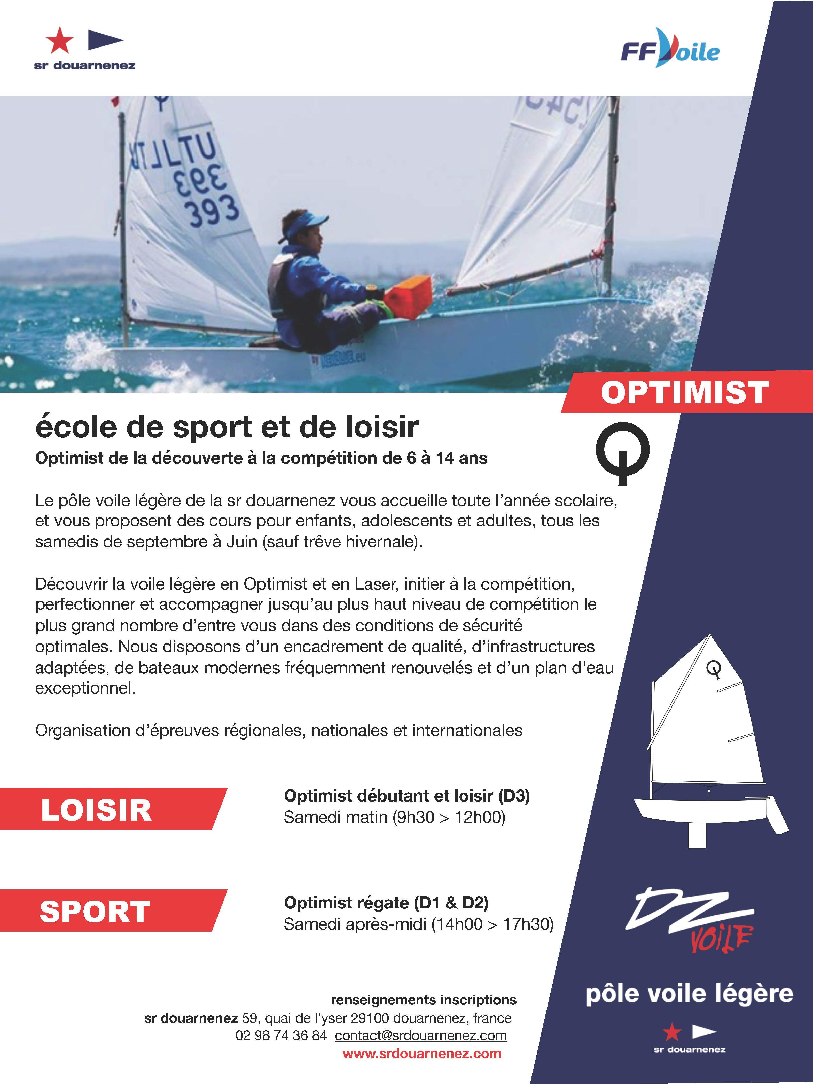 Ecole de sport en Optimist Dériveur Solitaire par le Club SR DOUARNENEZ affilié à la Fédération Française de Voile